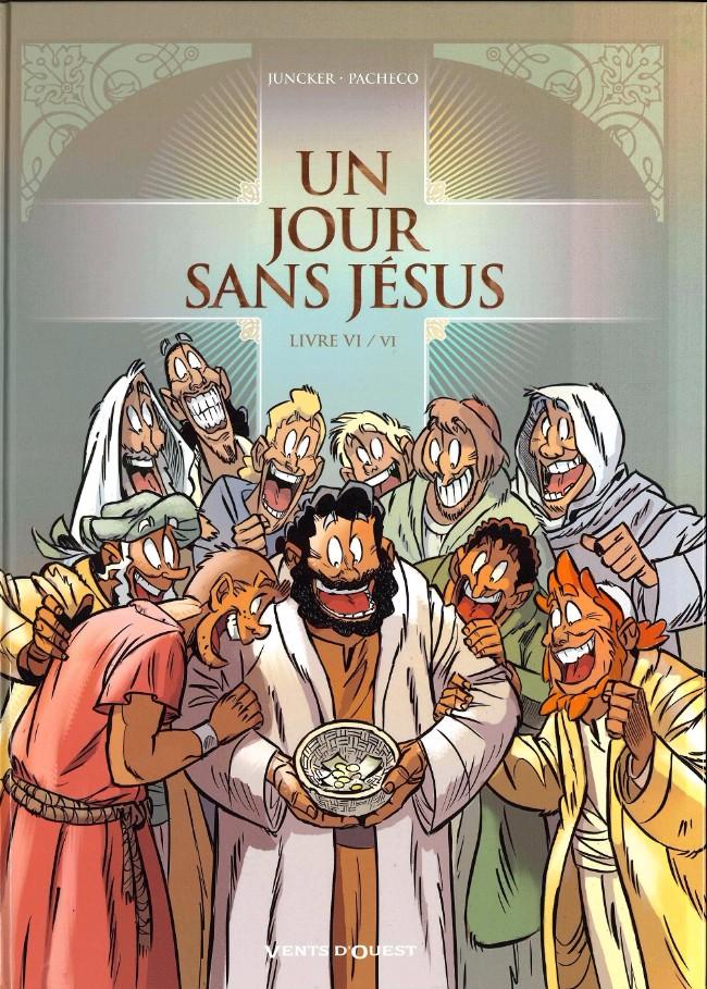Couverture de Un jour sans Jésus -6- Livre VI / VI