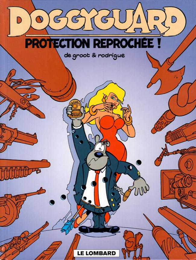 Couverture de Doggyguard -1- Protection reprochée !