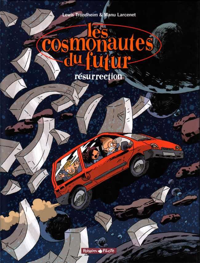 Les Cosmonautes Du Futur Tome 03