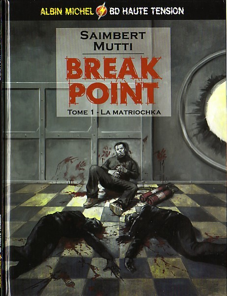 Break Point Tome 01