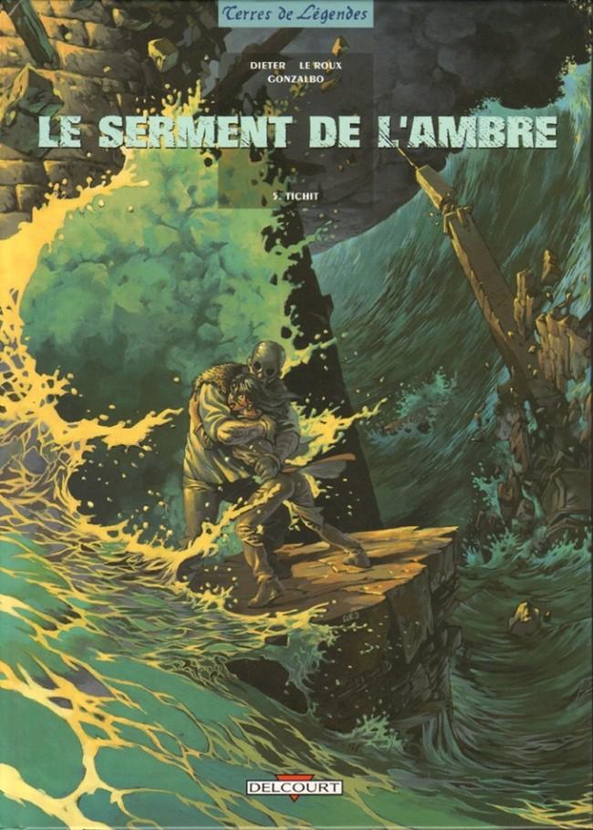 Le Serment de l'ambre - intégrale 5 tomes