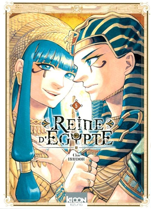 Reine d'Égypte - Tome 5