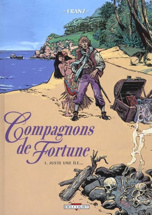 Compagnons de fortune  tome 01