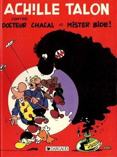 Couverture de Achille Talon -38- Achille Talon contre docteur Chacal et Mister Bide !