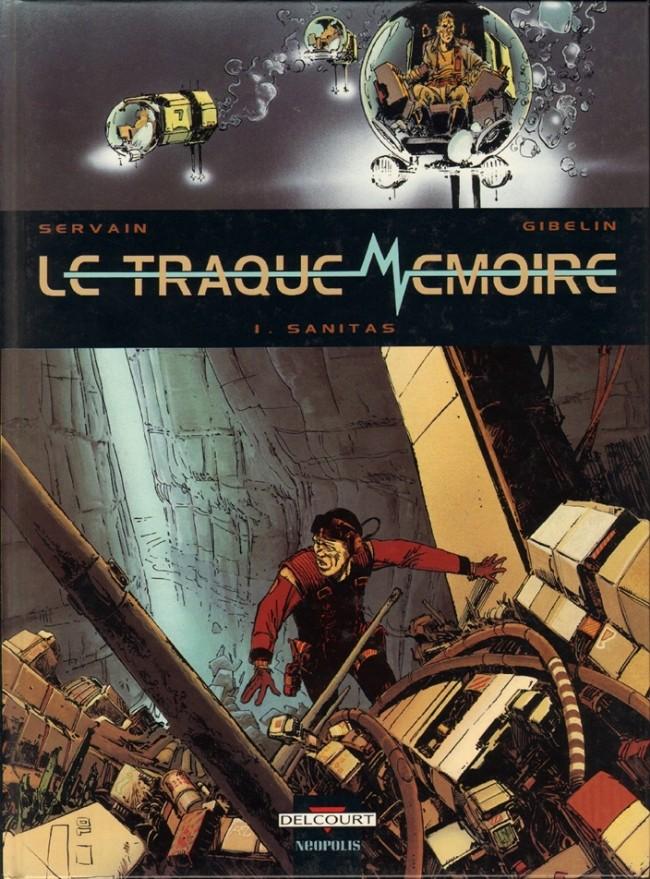 Le Traque-Mémoire Tomes 1 et 2