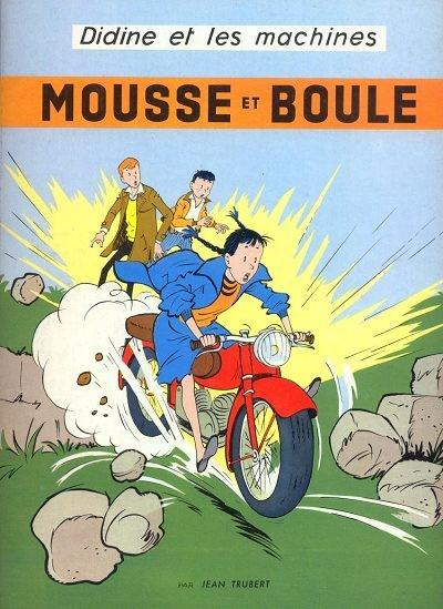 Couverture de Mousse et Boule -2- Didine et les machines