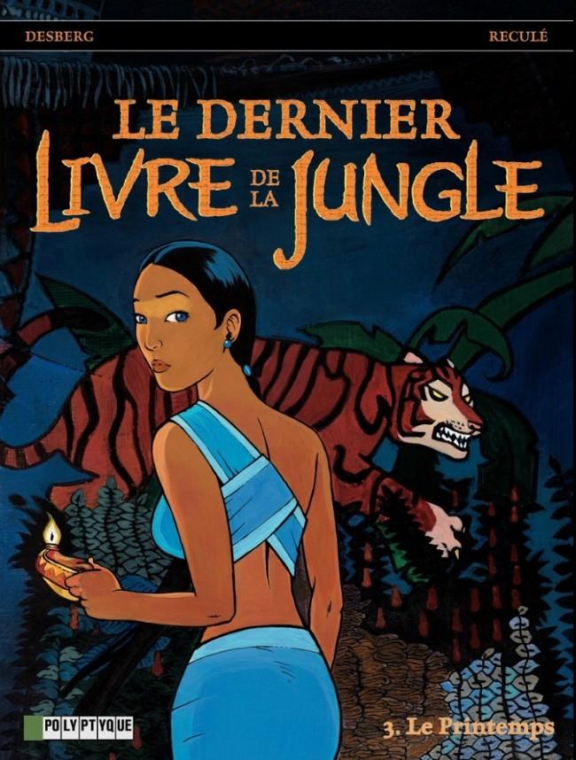 Le dernier livre de la jungle 04 Tomes