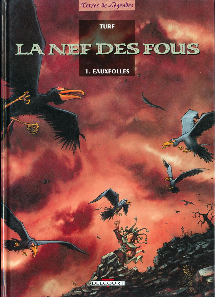 La Nef des Fous Tome 01