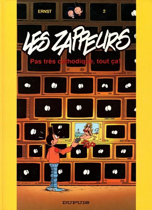 Couverture de Les zappeurs -2- Pas très cathodique, tout ça !
