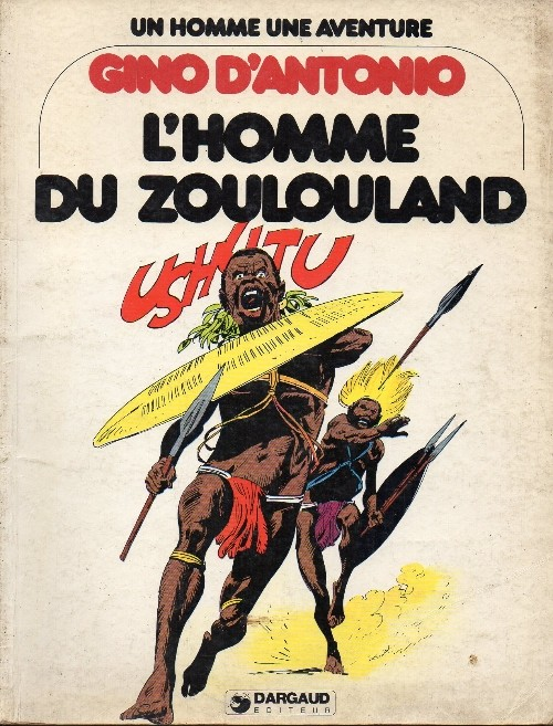 L'Homme du Zoulouland - One shot