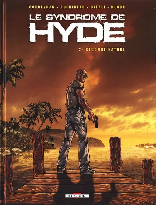 Le syndrome de Hyde 02 Tomes