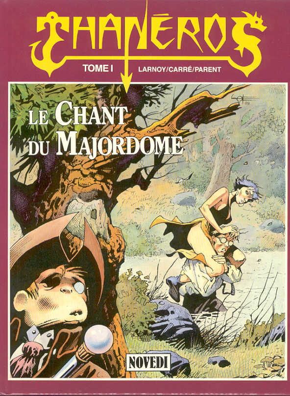 Thaneros - Tome  1 . Le Chant du Majordome  [Lien Direct]