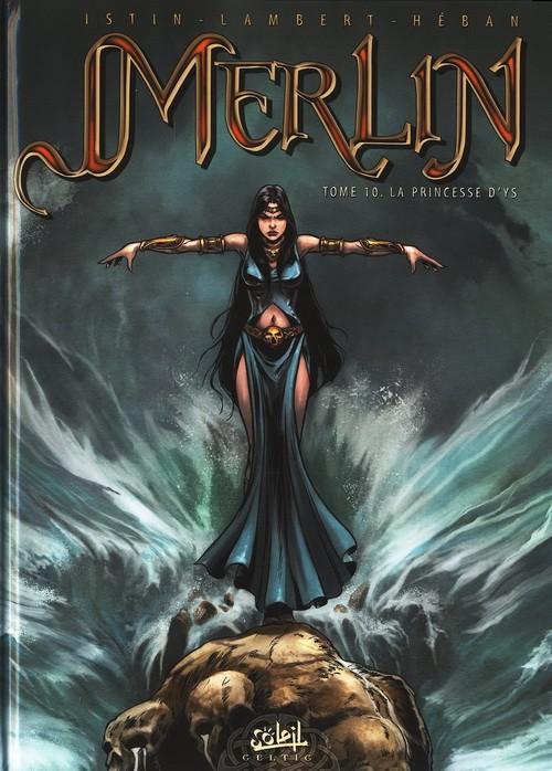 Merlin (Nucléa/Soleil) Tome 10 : La princesse d'Ys