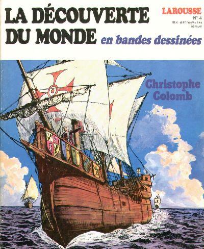 Couverture de La découverte du monde en bandes dessinées -4- Christophe Colomb