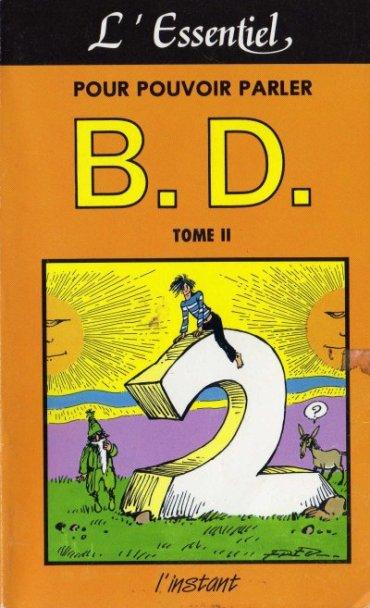 Couverture de (DOC) Biographies, entretiens, études... - L'essentiel pour pouvoir parler B.D., Tome II
