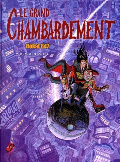 Le Grand Chambardement One shot