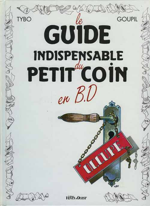 Le Guide Indispensable du Petit Coin