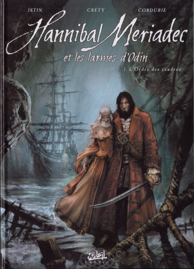 Hannibal Meriadec et les larmes d'Odin Tome 01