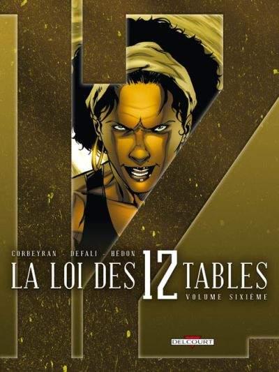 La Loi des 12 tables Tome 06