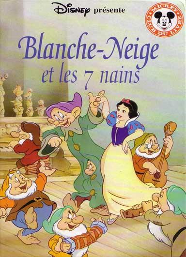 Mickey club du livre 64 blanche neige et le sept nains - Telecharger blanche neige et les 7 nains ...
