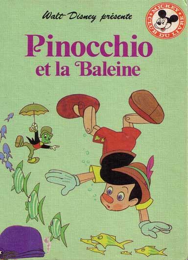 Mickey club du livre 184 pinocchio et la baleine - Baleine pinocchio ...