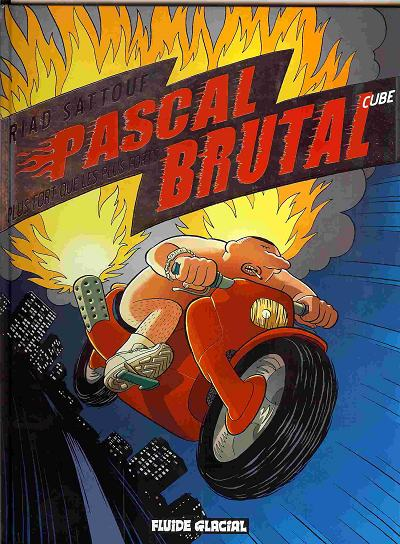 Pascal Brutal - Tome 3 - Plus Fort Que Les Forts