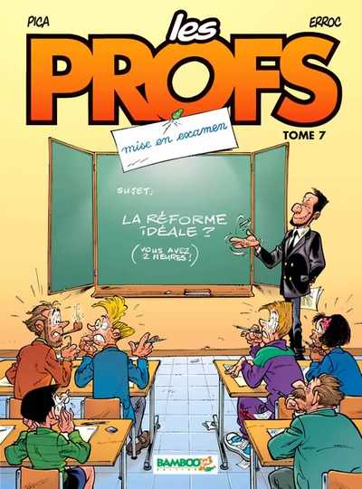Les Profs Tome 7 . Mise en examen