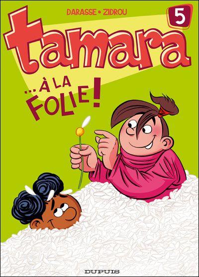 Couverture de Tamara -5- ...à la folie !