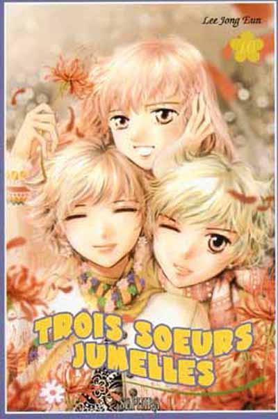 Couverture de Trois sœurs jumelles -10- Tome 10