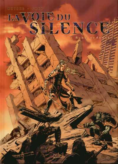 La Voie du silence Tome 01