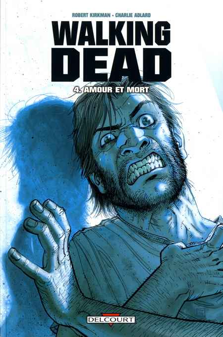 The Walking Dead - Comics FR Tome 04