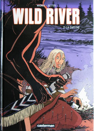 Wild river Tome 02