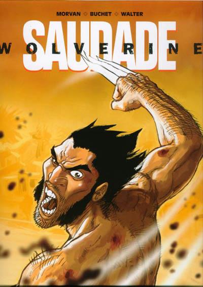 Wolverine : Saudade One-Shot
