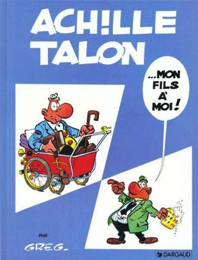Couverture de Achille Talon -4- Achille Talon... mon fils à moi !