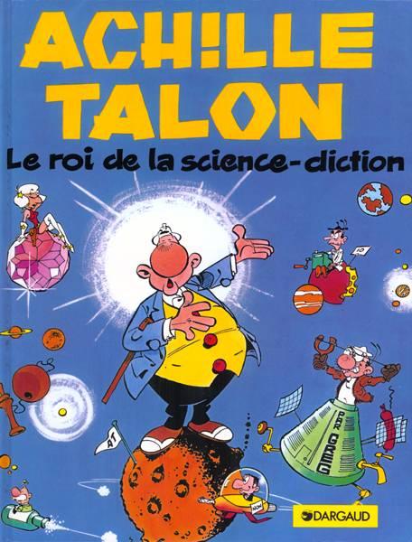 Couverture de Achille Talon -10- Le roi de la science-diction