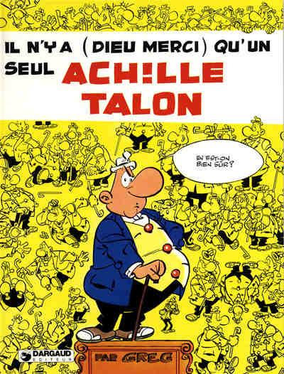 Couverture de Achille Talon -31- Il n'y a (Dieu merci) qu'un seul Achille Talon