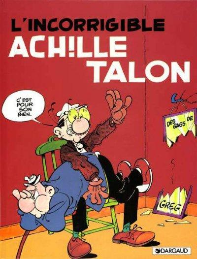 Couverture de Achille Talon -34- L'incorrigible Achille Talon