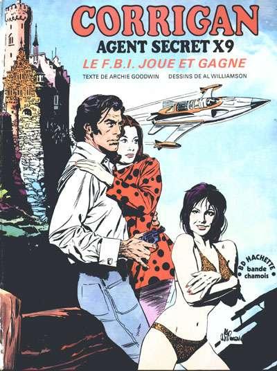 Couverture de Agent Secret X-9 (Hachette - Bande Chamois) - Corrigan Agent Secret X-9 - Le F.B.I. joue et gagne