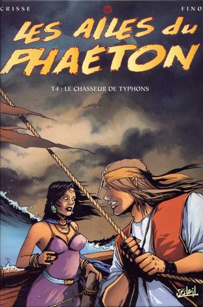 Les Ailes du Phaeton  Tome 04