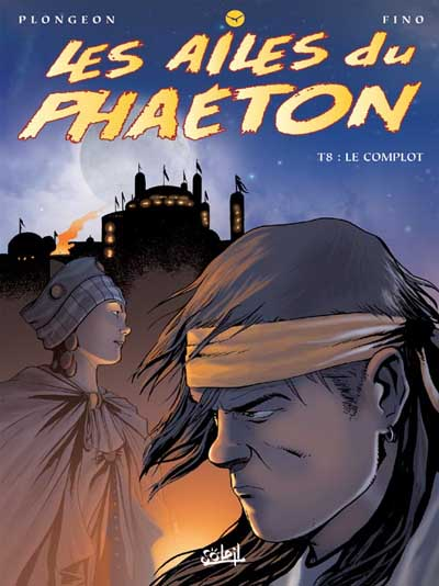Les Ailes du Phaeton  Tome 08