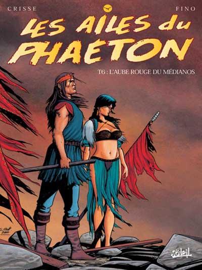 Les Ailes du Phaeton  Tome 06