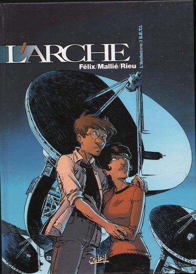 L'arche - T3 S.E.T.I.