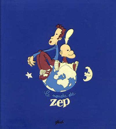 Couverture de (AUT) Zep -4- Le monde de Zep