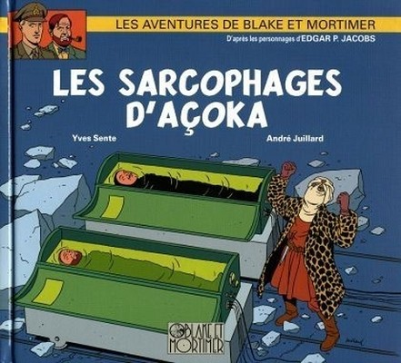 Couverture de Blake et Mortimer (Éditions Blake et Mortimer) -HS- Les sarcophages d'Açoka