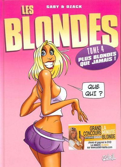 Les Blondes tome 4 . Plus blondes que jamais !
