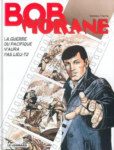 Couverture de Bob Morane 3 (Lombard) -62- La guerre du Pacifique n'aura pas lieu - T2