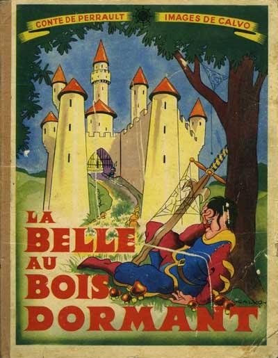 (AUT) Calvo La Belle au bois dormant ~ La Belle Au Bois Dormant De Perrault