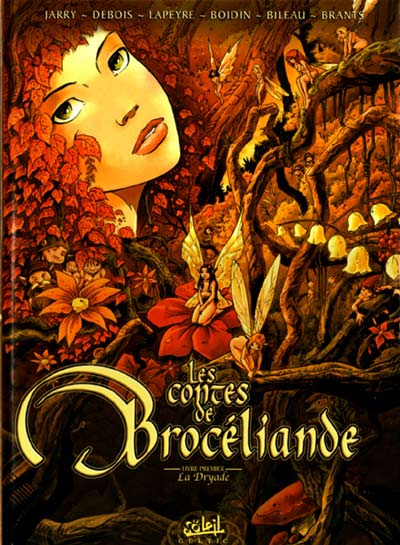 Couverture de Les contes de Brocéliande -1- Livre premier: La Dryade
