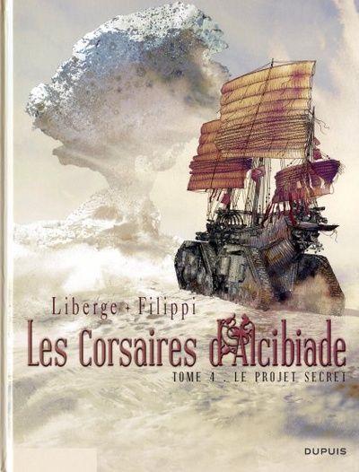les Corsaires d'Alcibiade Tome 04