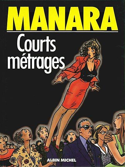Milo Manara - Courts Métrages